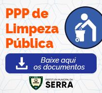 Documentos de consulta pública sobre a Parceria Público-Privada (PPP) de Limpeza Pública e Manejo de Resíduos Sólidos no Município da Serra