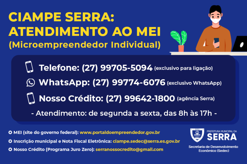 Atendimento virtual e por telefone para empreendedores da Serra